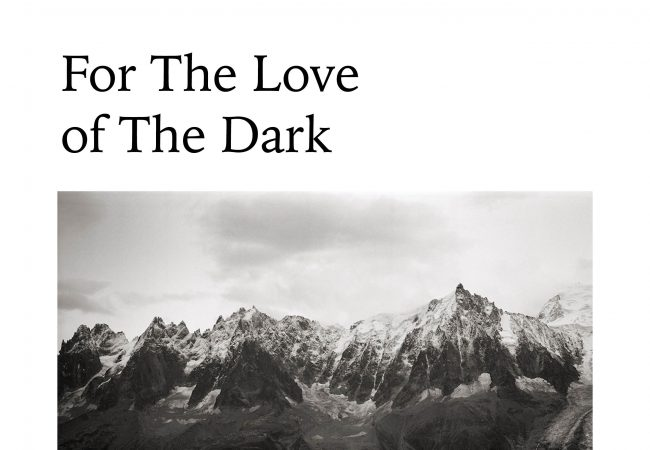 Exhibition: For Love of The Dark